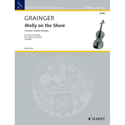 SCHOTT GRAINGER PERCY ALDRIDGE - MOLLY ON THE SHORE - VIOLIN AND PIANO