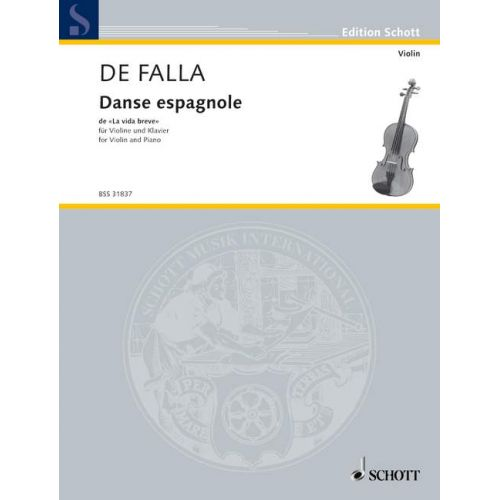 SCHOTT FALLA MANUEL DE - SPANISH DANCE - VIOLIN AND PIANO