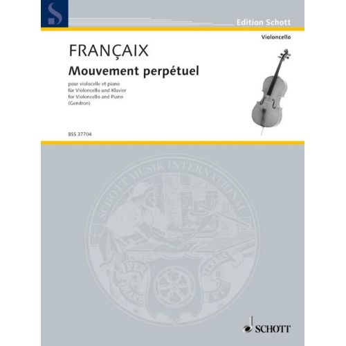 SCHOTT GENDRON MAURICE - MOUVEMENT PERPETUEL - CELLO AND PIANO