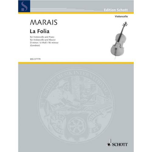 SCHOTT MARAIS MARIN - LA FOLIA - CELLO AND PIANO