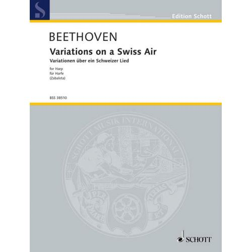 SCHOTT BEETHOVEN L.V. - VARIATIONS ON A SWISS AIR WOO 64 - HARP