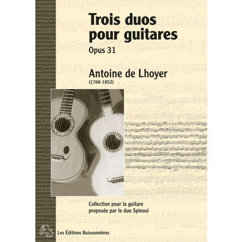 LES EDITIONS BUISSONNIERES DE LHOYER - 3 DUOS POUR GUITARES OP.31 - GUITARE
