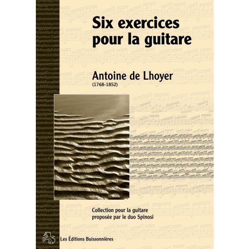 LES EDITIONS BUISSONNIERES DE LHOYER - SIX EXERCICES OP.27 - GUITARE