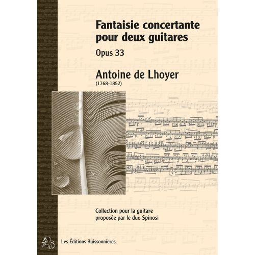 LES EDITIONS BUISSONNIERES DE LHOYER - FANTAISIE CONCERTANTE POUR 2 GUITARES OP.33 - GUITARE