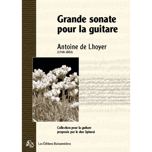 LES EDITIONS BUISSONNIERES DE LHOYER - GRANDE SONATE OPUS 12 - GUITARE