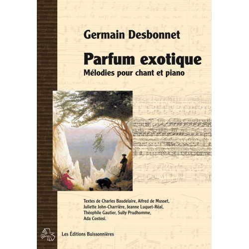 LES EDITIONS BUISSONNIERES DESBONNET - MELODIES POUR CHANT ET PIANO - CHANT