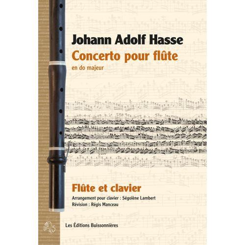 LES EDITIONS BUISSONNIERES HASSE J.A. - CONCERTO POUR FLUTE EN DO MAJEUR - FLUTE
