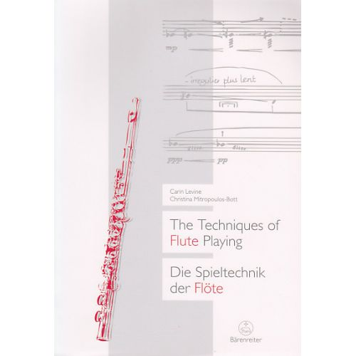 BARENREITER LEVINE / MITROPOULOS-BOTT - THE TECHNIQUES OF FLUTE PLAYING VOL.1