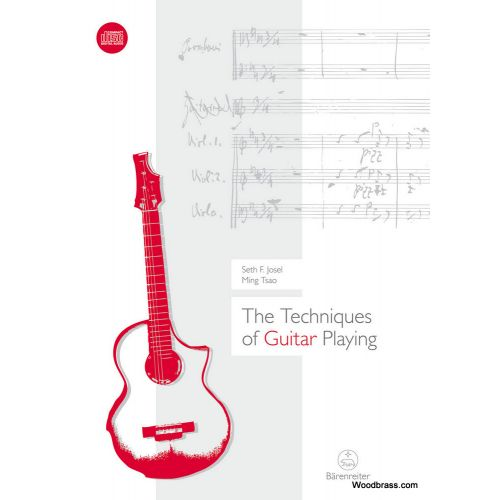 BARENREITER JOSEL S. / TSAO M. - THE TECHNIQUES OF GUITAR PLAYING + CD
