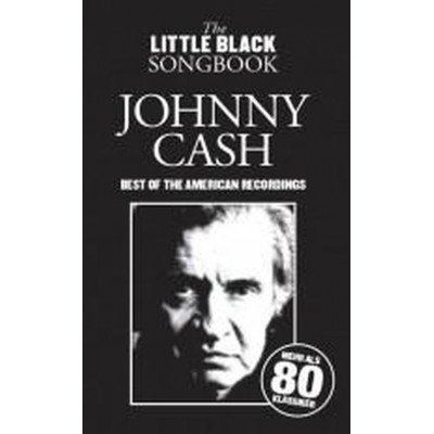 WISE PUBLICATIONS JOHNNY CASH - BEST OF THE AMERICAN RECORDINGS - LITTLE BLACK SONGBOOK