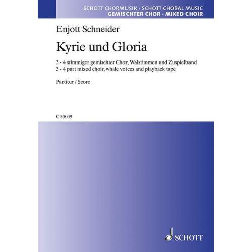 SCHOTT SCHNEIDER E. - KYRIE UND GLORIA - VOIX
