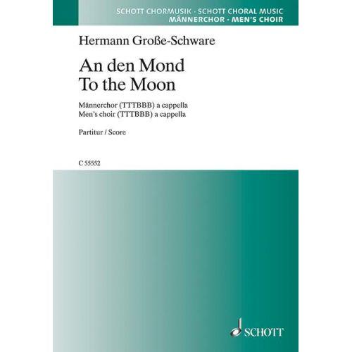SCHOTT GROSSE-SCHWARE H. - AN DEN MOND - VOIX