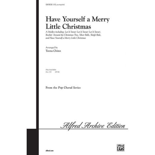 ALFRED PUBLISHING HAVE YOURSELF A MERRY MEDLEY - MIXED VOICES