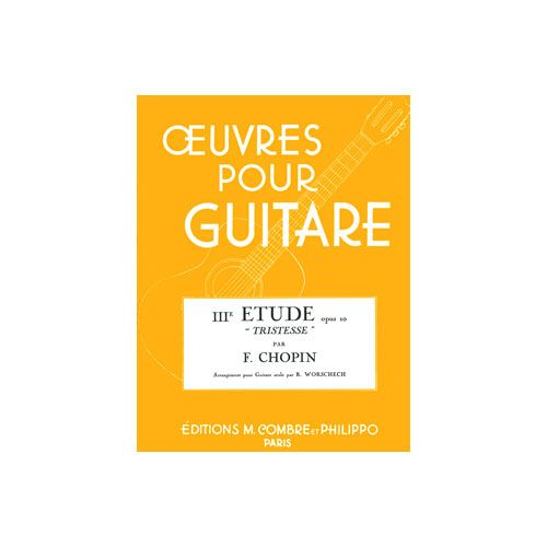 COMBRE CHOPIN FREDERIC - TRISTESSE OP.10 N.3 - GUITARE