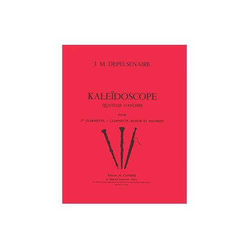 COMBRE DEPELSENAIRE JEAN-MARIE - KALEIDOSCOPE - 2 CLARINETTES, HAUTBOIS ET BASSON