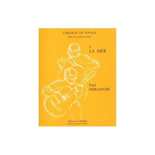 COMBRE MERANGER PAUL - TABLEAUX DE VOYAGE N.4 LA MER - FLUTE ET GUITARE