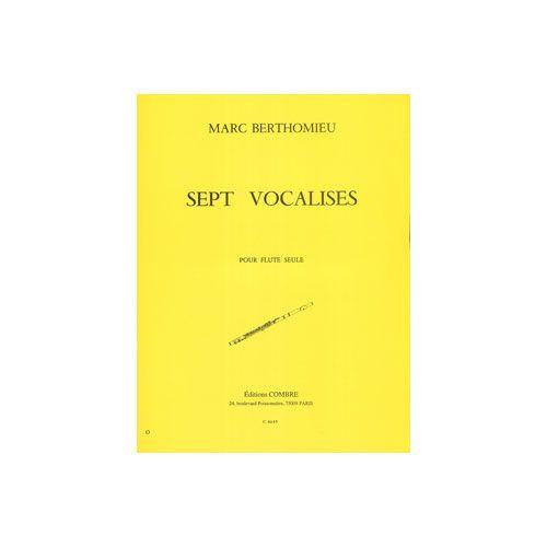COMBRE BERTHOMIEU MARC - VOCALISES (7) - FLUTE