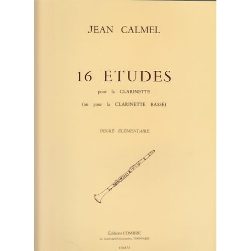 COMBRE CALMEL JEAN - 16 ETUDES - CLARINETTE