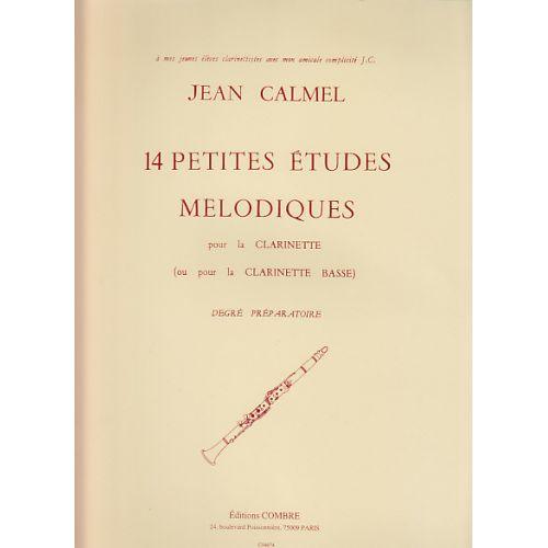 COMBRE CALMEL - 14 PETITES ETUDES MELODIQUES POUR LA CLARINETTE