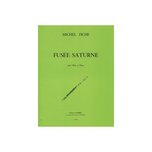 COMBRE FICHE MICHEL - FUSEE SATURNE - FLUTE ET PIANO