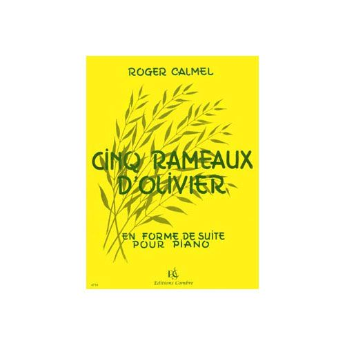 COMBRE CALMEL ROGER - RAMEAUX D'OLIVIER (5) - PIANO