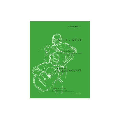 COMBRE SCHUBERT FRANZ - NUIT ET REVE - FLUTE (OU HAUTBOIS OU VIOLON) ET GUITARE
