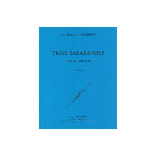 COMBRE JOUBERT CLAUDE-HENRY - SARABANDES (3) - CLARINETTE SEULE