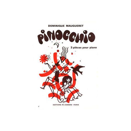 COMBRE MAUGUERET DOMINIQUE - PINOCCHIO (3 PIECES) - PIANO