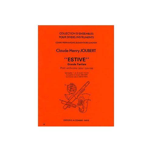 COMBRE JOUBERT CLAUDE-HENRY - ESTIVE - 3 TROMPETTES (OU CORNETS) ET 1 TROMBONE OU TUBA