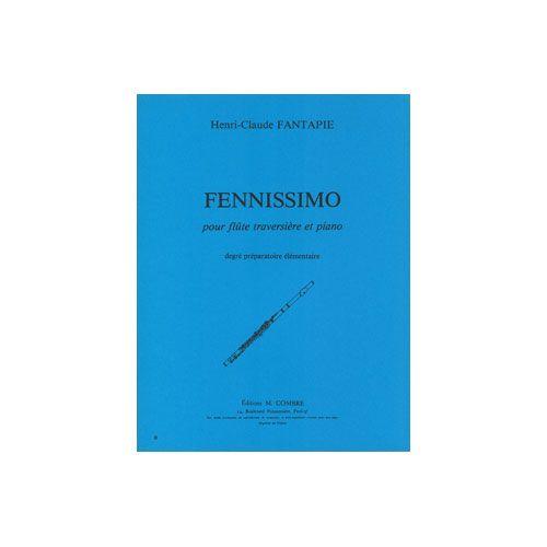 COMBRE FANTAPIE HENRI-CLAUDE - FENNISSIMO - FLUTE ET PIANO