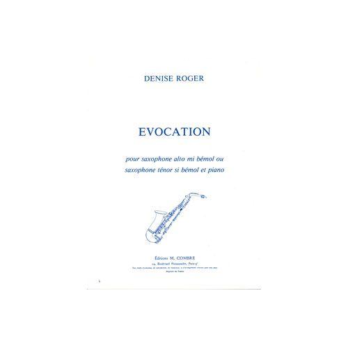 COMBRE ROGER DENISE - EVOCATION - SAXOPHONE ALTO OU TENOR ET PIANO