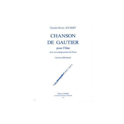 COMBRE JOUBERT CLAUDE-HENRY - CHANSON DE GAUTIER - FLUTE ET PIANO