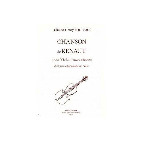 COMBRE JOUBERT CLAUDE-HENRY - CHANSON DE RENAUT - VIOLON ET PIANO