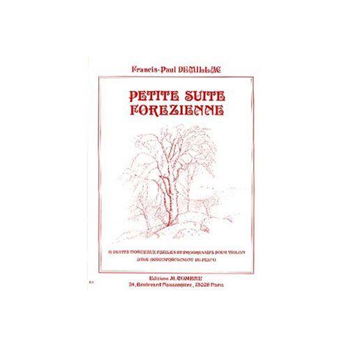 COMBRE DEMILLAC FRANCIS-PAUL - PETITE SUITE FOREZIENNE (12 PIECES) - VIOLON ET PIANO