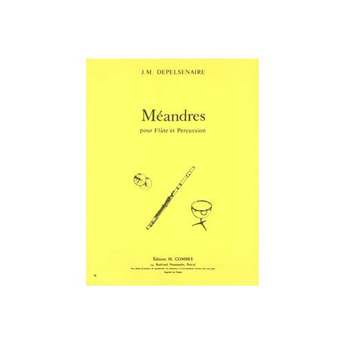 COMBRE DEPELSENAIRE JEAN-MARIE - MEANDRES - FLUTE ET PERCUSSION