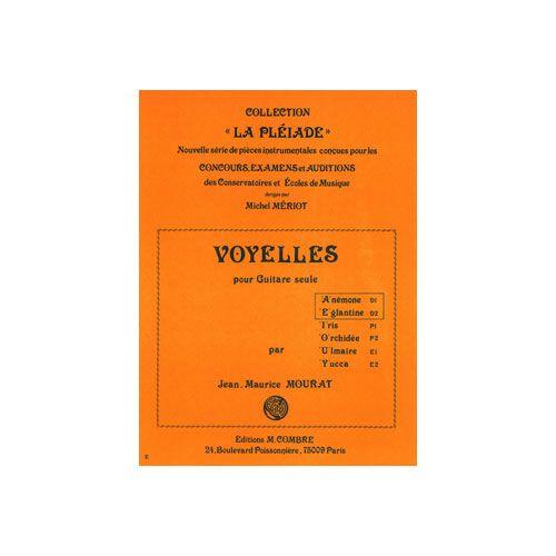 COMBRE MOURAT JEAN-MAURICE - VOYELLES A ET E (ANEMONE - EGLANTINE) - GUITARE