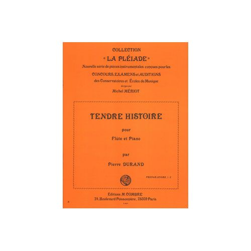 COMBRE DURAND PIERRE - TENDRE HISTOIRE - FLUTE ET PIANO