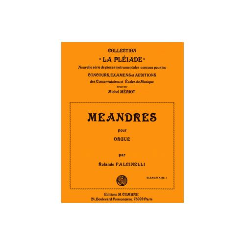 COMBRE FALCINELLI ROLANDE - MEANDRES OP.67 N.2 - ORGUE