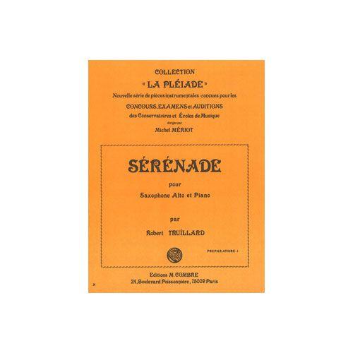 COMBRE TRUILLARD ROBERT - SERENADE - SAXOPHONE ET PIANO