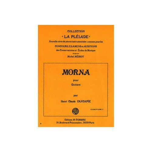 COMBRE FANTAPIE HENRI-CLAUDE - MORNA - GUITARE