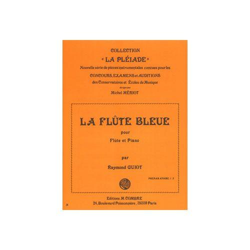 COMBRE GUIOT RAYMOND - LA FLUTE BLEUE - FLUTE ET PIANO