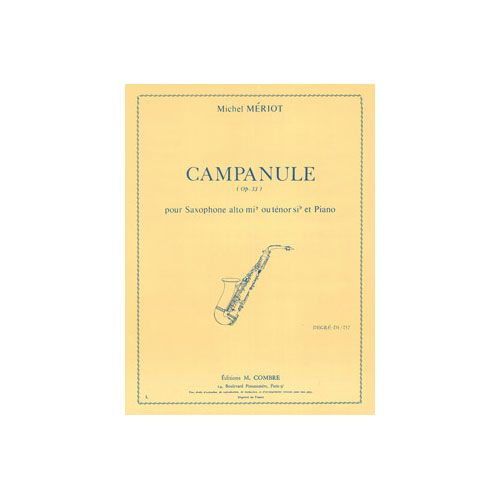 COMBRE MERIOT MICHEL - CAMPANULE OP.33 - SAXOPHONE ET PIANO