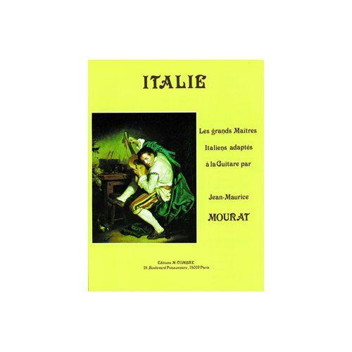 COMBRE MOURAT JEAN-MAURICE - LES GRANDS MAÎTRES : ITALIE - GUITARE