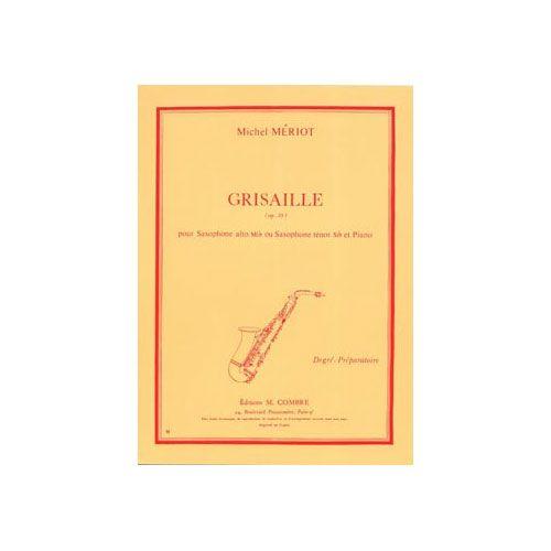 COMBRE MERIOT MICHEL - GRISAILLE - SAXOPHONE ALTO OU TENOR ET PIANO