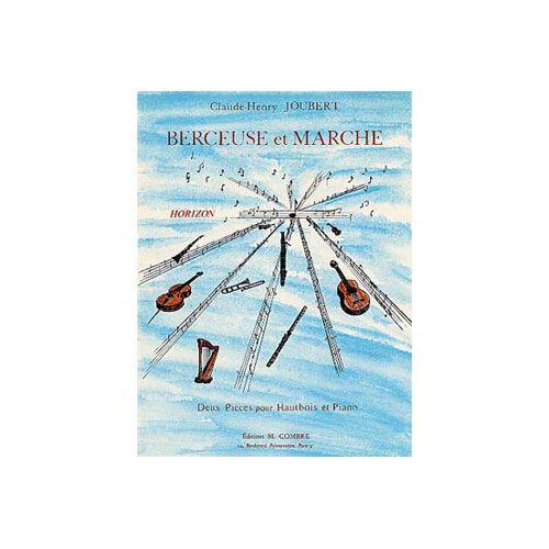 COMBRE JOUBERT CLAUDE-HENRY - BERCEUSE ET MARCHE - HAUTBOIS ET PIANO