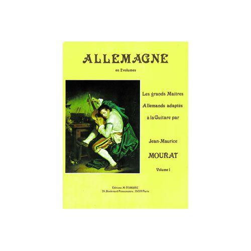 COMBRE MOURAT JEAN-MAURICE - LES GRANDS MAÎTRES : ALLEMAGNE VOL.1 - GUITARE