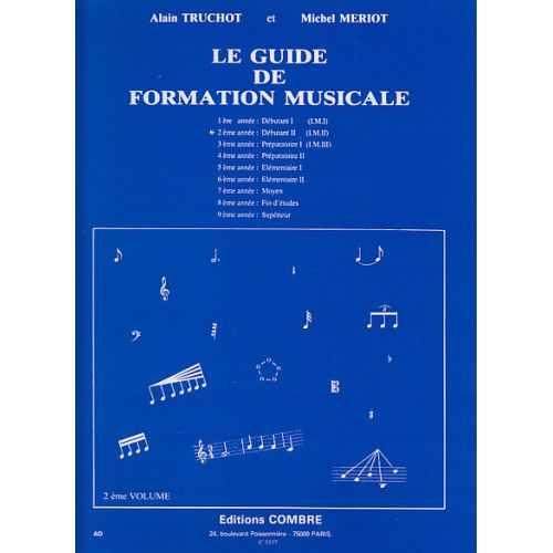 COMBRE TRUCHOT/MERIOT - GUIDE DE FORMATION MUSICALE VOL.2