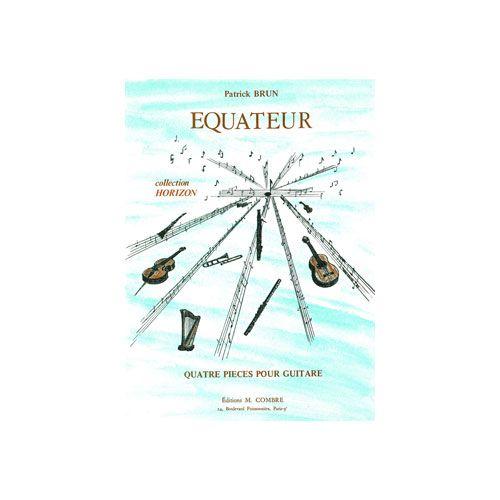 COMBRE BRUN PATRICK - EQUATEUR (4 PIECES) - GUITARE