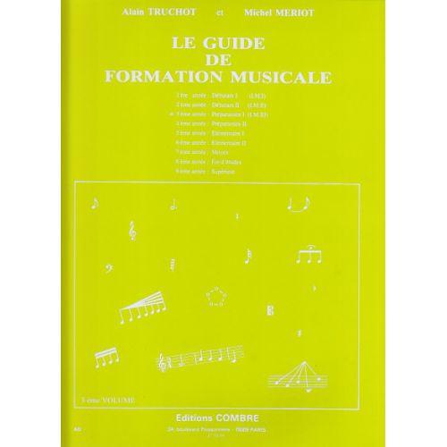 COMBRE TRUCHOT/MERIOT - GUIDE DE FORMATION MUSICALE VOL.3