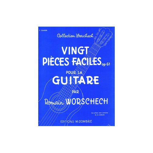 COMBRE WORSCHECH ROMAIN - PIECES FACILES (20) OP.61 CAHIER N.3 - GUITARE